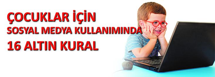 Çocuklar İçin Sosyal Medya Kullanımında 16 Altın Kural
