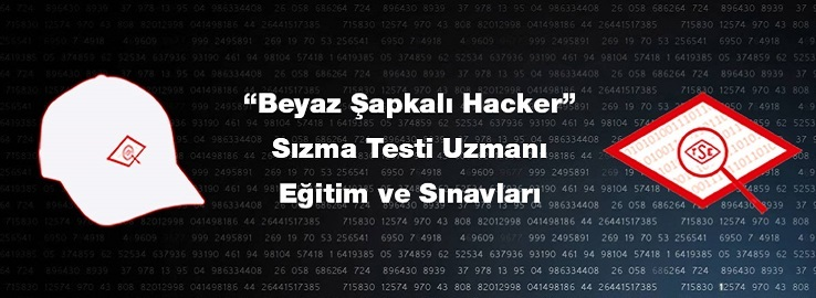 Beyaz Şapkalı Hacker Sızma Testi Uzmanı Eğitim ve Sınavları